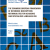 LACHOUT, Martin; DOMINIKOVÁ, Irena et al. The Common European Framework of Reference Descriptors Reformulated for Academic and Specialised Language Use.