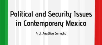 Political and Security Issues in Contemporary Mexico